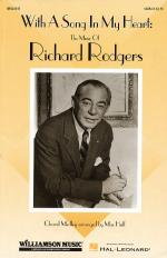 With A Song In My Heart: The Music Of Richard Rodgers (Feature Medley) Sheet Music Sheet Music