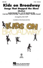 Kids On Broadway: Songs That Stopped The Show (Choral Medley) Sheet Music Sheet Music