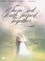 Whom God Hath Joined Together Vocal Solo Sheet Music