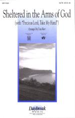 Sheltered In The Arms Of God (With Precious Lord, Take My Hand) Sheet Music Sheet Music