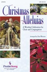 Christmas Alleluias - A Worship Celebration For Choir And Congregation (Medley) Sheet Music
