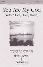 You Are My God (With Holy, Holy, Holy) Sheet Music