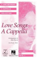 Love Songs A Cappella Sheet Music