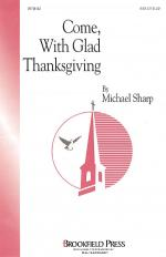 Come With Glad Thanksgiving Sheet Music Sheet Music