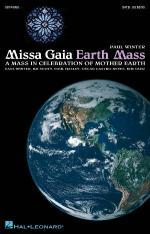 Missa Gaia (Earth Mass) A Mass In Celebration Of Mother Earth Sheet Music