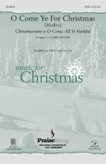 O Come Ye For Christmas (Medley) Sheet Music Sheet Music
