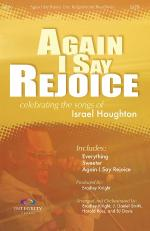 Again I Say Rejoice Celebrating The Songs Of Israel Houghton Sheet Music