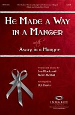 He Made A Way In A Manger (With Away In A Manger) Sheet Music