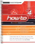 How To - Volume 4 The Ultimate Songbook For All Skill Levels Sheet Music