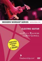 Electric Guitar With Paul Baloche & Ben Gowell Paul Baloche Modern Worship Series Sheet Music