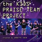 The Kids' Praise Team Project Sheet Music