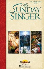 The Sunday Singer (Fall/Christmas 2009) Sheet Music