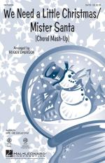 We Need A Little Christmas/Mister Santa (Choral Mash-Up) Sheet Music Sheet Music