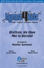 Brethren, We Have Met To Worship Hymnz 4 Kidz Series Sheet Music Sheet Music