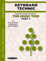 The Music Tree: Keyboard Technic, Part 4 (A Plan for Musical Growth at the Piano) - Book Sheet Music