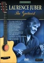 Acoustic Masterclass Series: Laurence Juber-The Guitarist (Acoustic Guitar Essentials, Vol. 1) - DVD Sheet Music