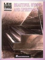 Lee Evans Arranges Beautiful Hymns And Spirituals Sheet Music
