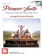 Pioneer Suite Book/CD Set (American Classics for Solo Guitar, Vol. 1) Sheet Music