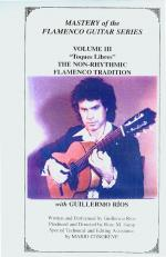 Mastery of the Flamenco Guitar Series Volume 3 DVD (The Non-Rhythmic Flamenco Tradition) Sheet Music