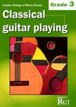 RGT - Classical Guitar Playing - Grade 3 Sheet Music