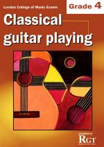 RGT - Classical Guitar Playing - Grade 4 Sheet Music