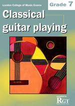 RGT - Classical Guitar Playing - Grade 7 Sheet Music