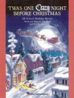 twas One Crazy Night Before Christmas (Musical) All-School Holiday Revue Sheet Music