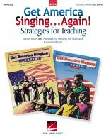 Get America Singing...Again! Strategies For Teaching - Set A (Lesson Ideas And Activities For Meetin Sheet Music