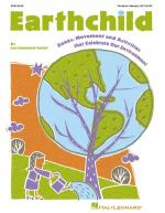 Earthchild (Songs, Movement And Activities That Celebrate Our Environment) Sheet Music