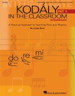 Kodaly In The Classroom - Intermediate (Set I) A Practical Approach To Teaching Pitch And Rhythm Sheet Music