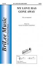 My Love Has Gone Away - OCTAVO Sheet Music