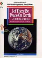 Let There Be Peace on Earth (Let It Begin with Me) - Sheet Music Sheet Music
