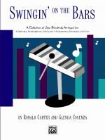 Swingin' on the Bars (A Collection Of Jazz Standard Tunes Arranged For Orff Instrumentaria: Xylophon Sheet Music