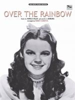 Over the Rainbow (from The Wizard of Oz) - Sheet Music Sheet Music