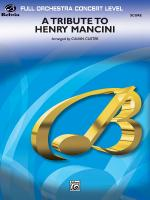 A Tribute to Henry Mancini - Conductor Score Sheet Music