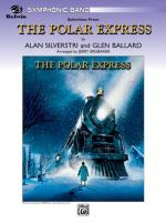 The Polar Express, Concert Suite From (Featuring: Believe / The Polar Express / When Christmas Comes Sheet Music