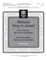 Alleluia! Sing To Jesus! - Full Score Love Divine, All Loves Excelling God, the Spirit, Guide and Gu Sheet Music