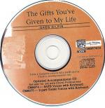 The Gifts You've Given To My Life - AUDIO CD Sheet Music