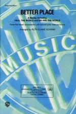 Better Place (A Medley) Sheet Music (Featuring: Heal the World / We Are the World) - Choral Octavo Sheet Music