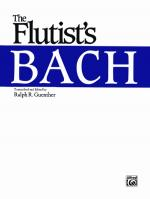 The Flutist's Bach - Book Sheet Music