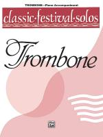 Classic Festival Solos (Trombone), Volume 1 Piano Acc. - Book Sheet Music