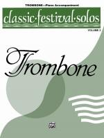 Classic Festival Solos (Trombone), Volume 2 Piano Acc. - Book Sheet Music