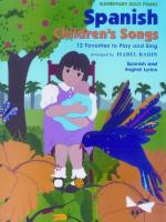 Spanish Children's Songs (12 Favorites to Play and Sing) - Book Sheet Music