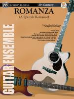 21st Century Guitar Ensemble Series: Romanza (A Spanish Romance) - Score, Parts & CD Sheet Music