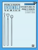 Overture in Percussion (For Percussion Quintet) - Book Sheet Music