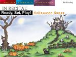 In Recital Ready, Set, Play! Halloween Songs Sheet Music