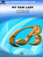 My Fair Lady (Medley) (Featuring: I Could Have Danced All Night / On the Street Where You Live / I'v Sheet Music