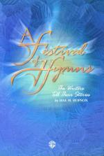 A Festival of Hymns: The Writers Tell Their Stories - Choral Score Sheet Music