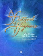 A Festival of Hymns: The Writers Tell Their Stories - Instrumental Parts Sheet Music