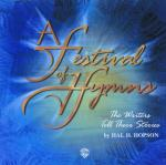 A Festival of Hymns: The Writers Tell Their Stories - CD Sheet Music